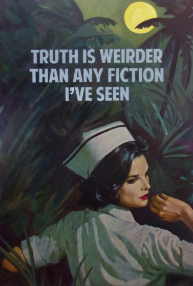 The Truth is Weirder than Fiction by The Connor Brothers
