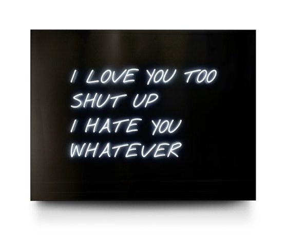 I Love You Too Neon by David Drebin