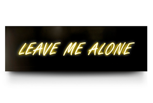 Leave me Alone Neon by David Drebin