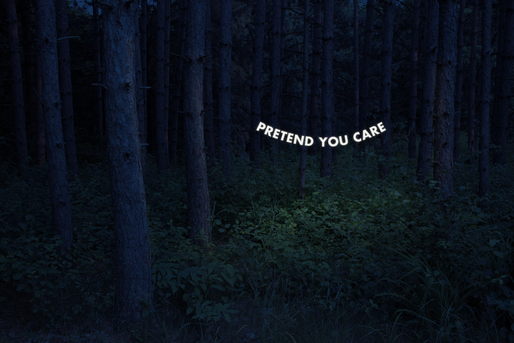 Pretend You Care by Witchoria