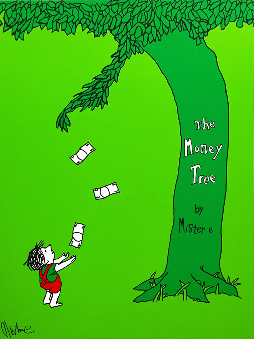 The Money Tree by Mister E