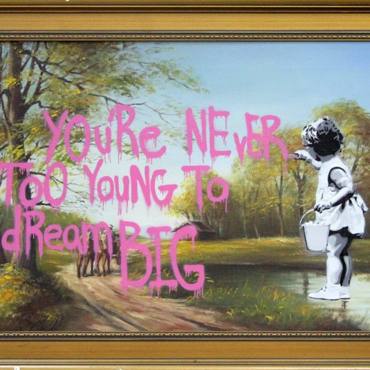 You're Never Too Young to Dream Big by Hijack