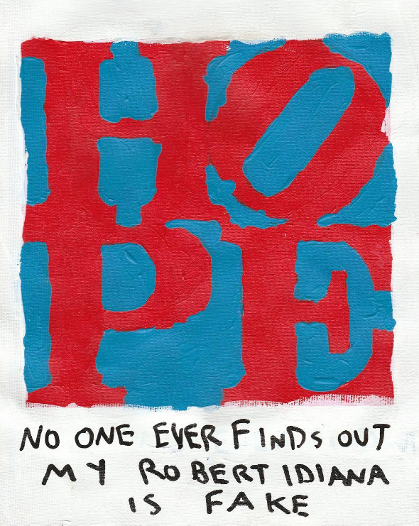 HOPE; No One Ever Finds Out My Robert Indiana Is Fake by CB HOYO