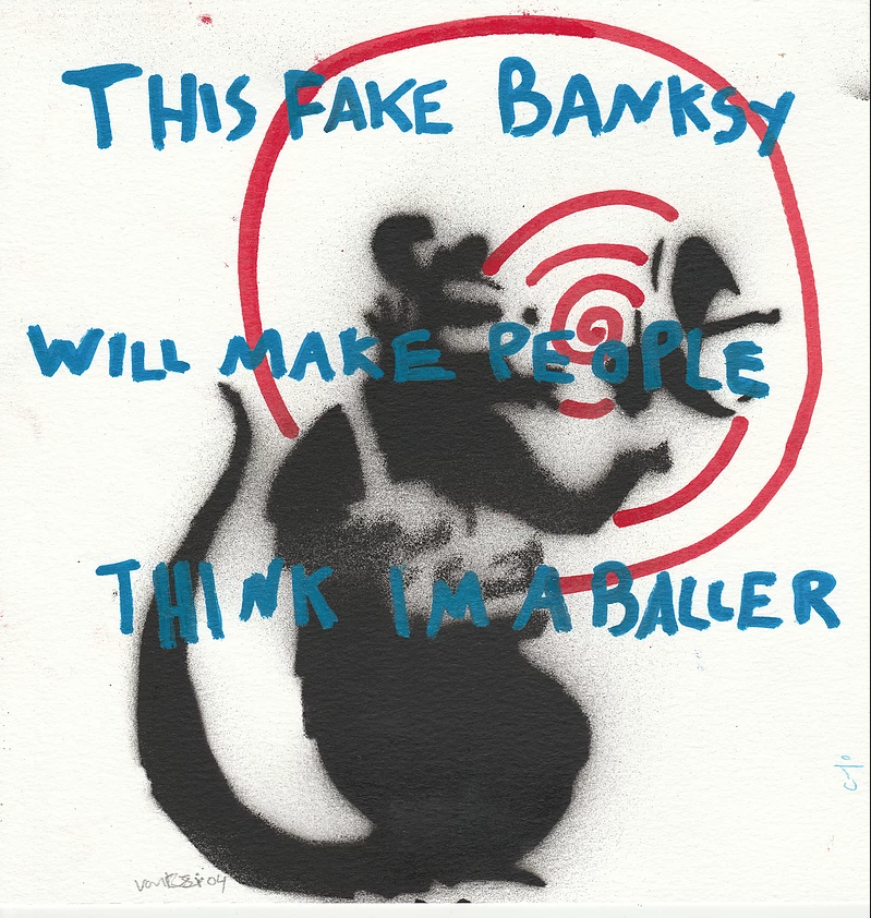This Fake Banksy Will Make People Think I'm A Baller