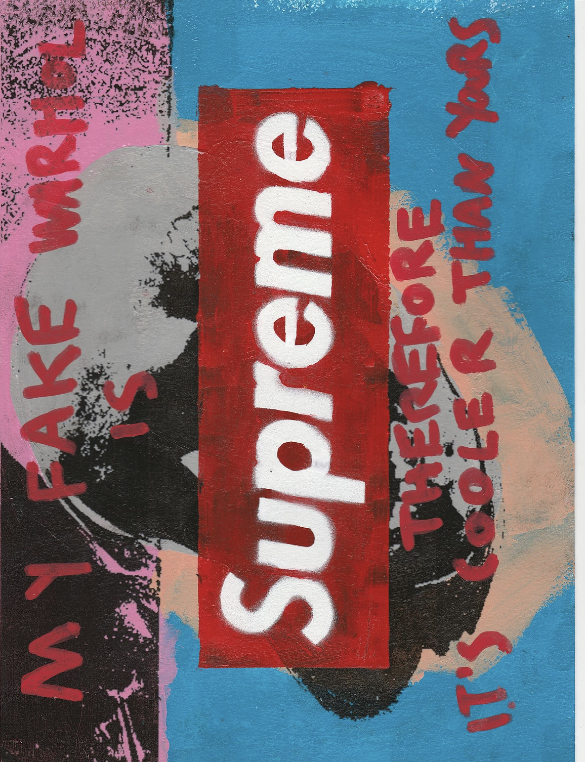 My Fake Warhol Is Supreme Therefore It's Cooler Than Yours by CB HOYO