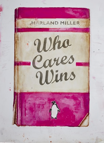 Who Cares Wins Pink Harland Miller