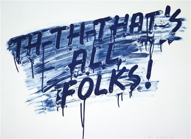 That's All Folks by Mel Bochner