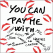 You Can Pay Me With Tag by Philippe Shangti