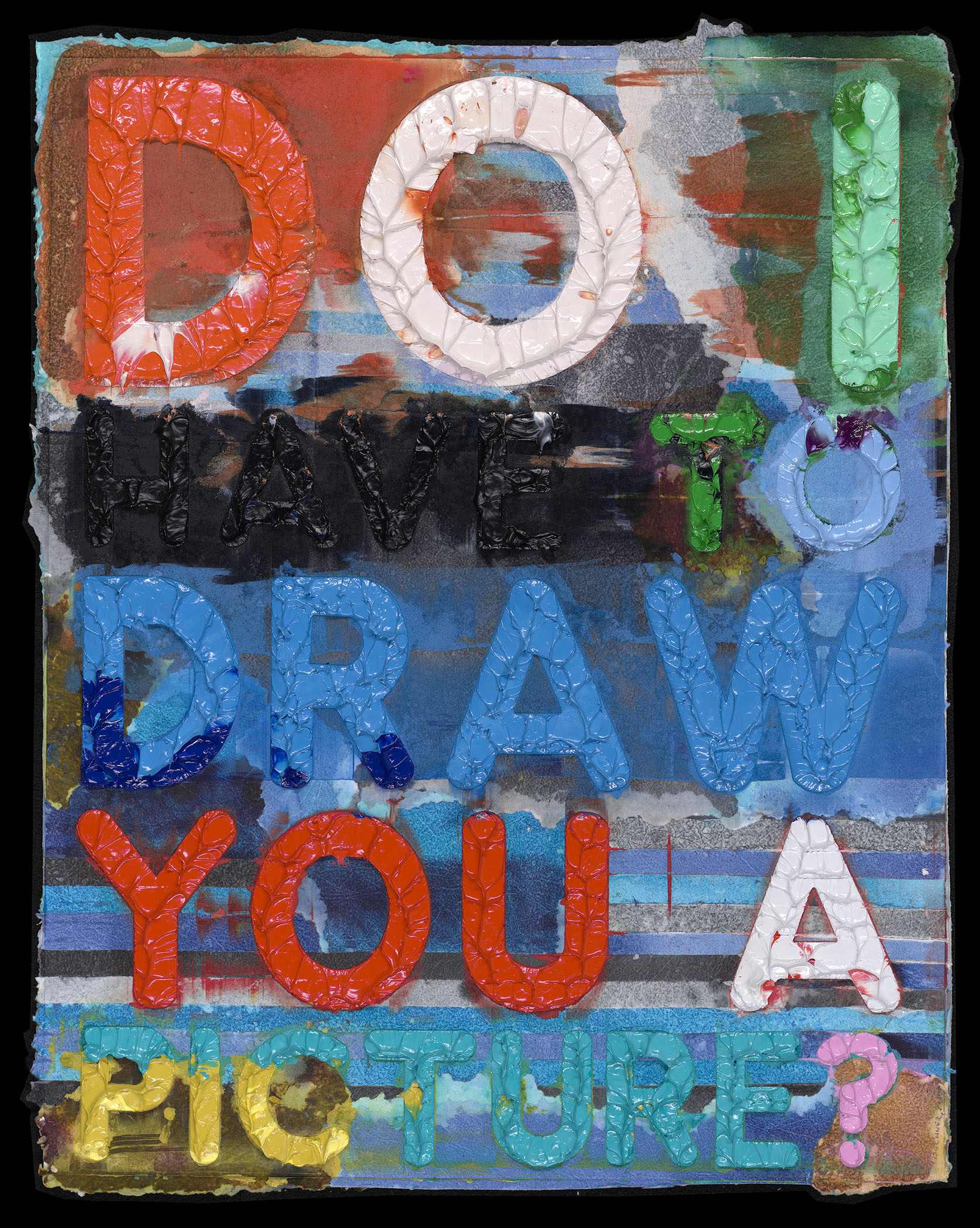 Do I Have to Draw You a Picture by Mel Bochner