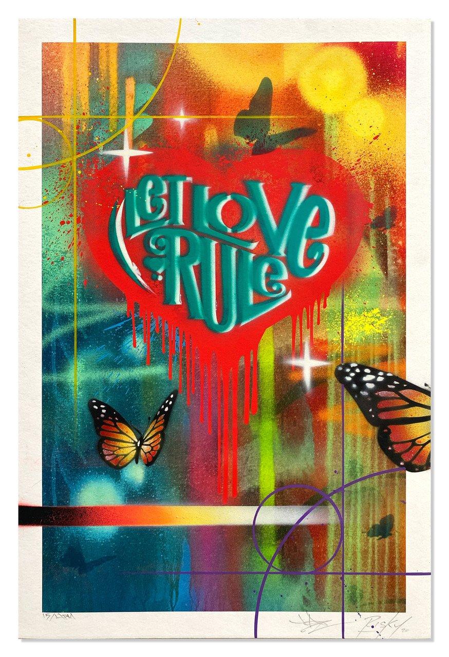 Let Love Rule by RISK x TAZ