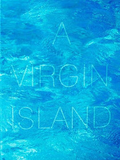 A Virgin Island by Russell James